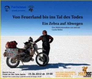 """Von Feuerland bis ins Tal des Todes """"Ein Zebra auf Abwegen"""""""